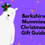 Berkshire Mummies Christmas Gift Guide