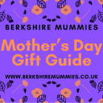 Berkshire Mummies Mother's Day Gift Guide